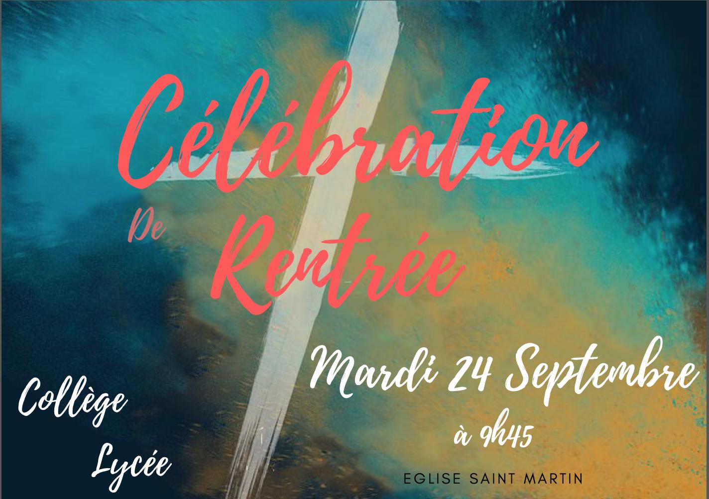 Célébration de Rentrée (Collége et Lycée)